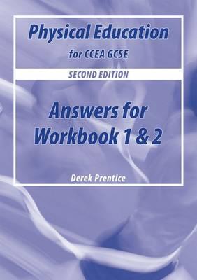 PE for CCEA GCSE Workbook Answers by Derek Prentice