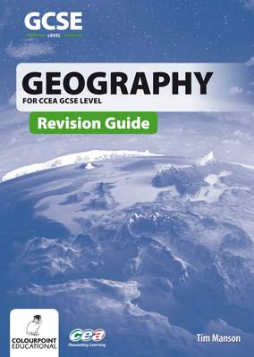 Geography Revision Guide CCEA GCSE by Tim Manson