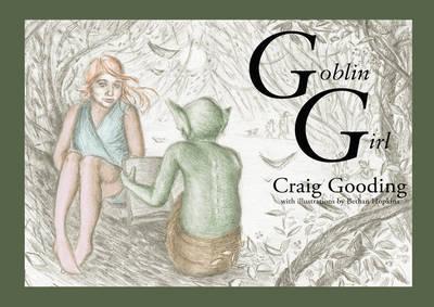 Goblin Girl by Craig Gooding
