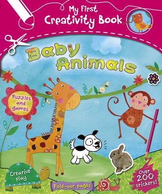 My First Creativity Book: Baby Animals by