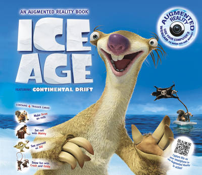Ice Age An Augmented Reality Book by Caroline Rowlands, Twentieth Century Fox Home Entertainment