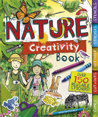 The Nature Creativity Book by Moira Butterfield