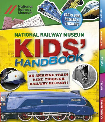National Railway Museum Kids' Handbook by William Potter