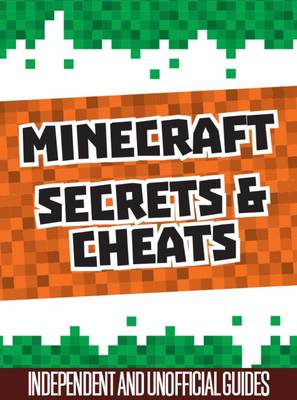 Unofficial Secrets & Cheats Minecraft Guides Slip Case by