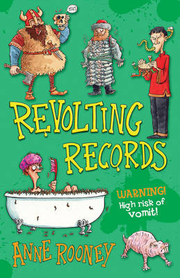 Revolting Records by Anne Rooney