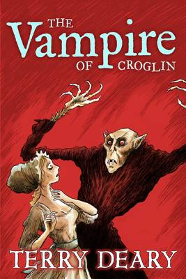 The Vampire of Croglin by Terry Deary
