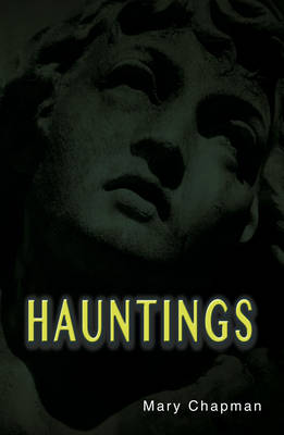Hauntings by Mary Chapman