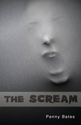 The Scream by Penny Bates