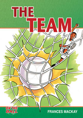 The Team by Frances Mackay