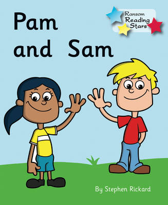 Pam and Sam by Stephen Rickard