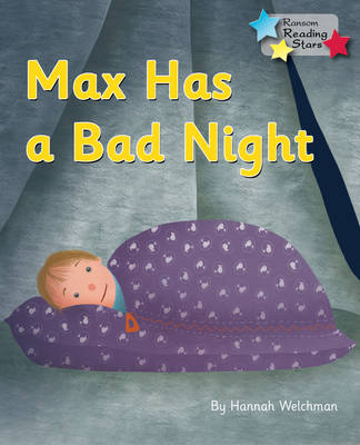 Max Has a Bad Night by