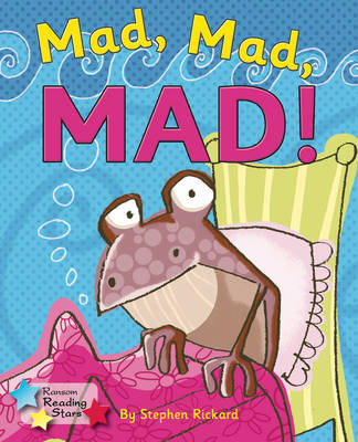 Mad, Mad, Mad! by Stephen Rickard