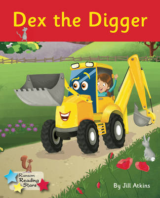 Dex the Digger by Jill Atkins
