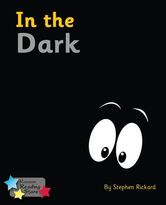 In the Dark by Stephen Rickard