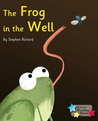 The Frog in the Well by Stephen Rickard