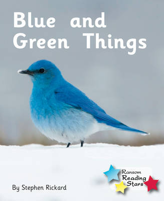 Blue and Green Things by Stephen Rickard