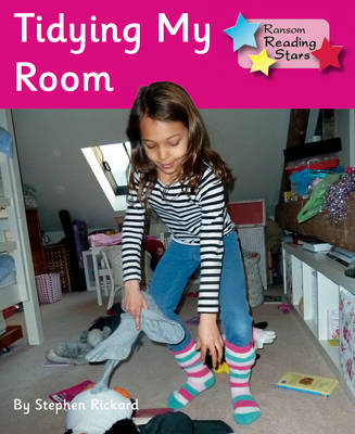 Tidying My Room by Stephen Rickard