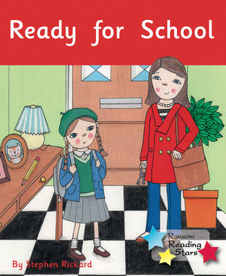 Ready for School by Stephen Rickard