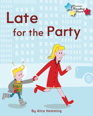 Late for the Party by Alice Hemming