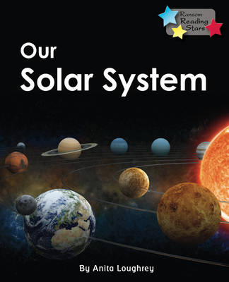Our Solar System by Anita Loughrey