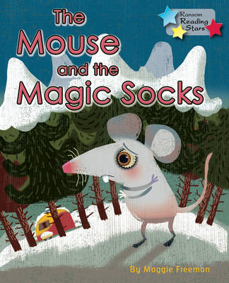 The Mouse and the Magic Socks by