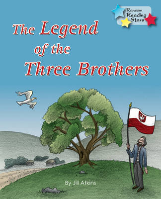 The Legend of the Three Brothers by