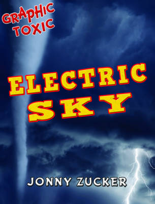 Electric Sky by Jonny Zucker