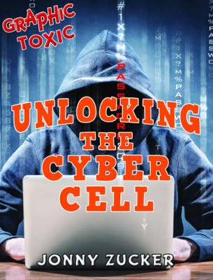 Unlocking the Cyber Cell by Jonny Zucker