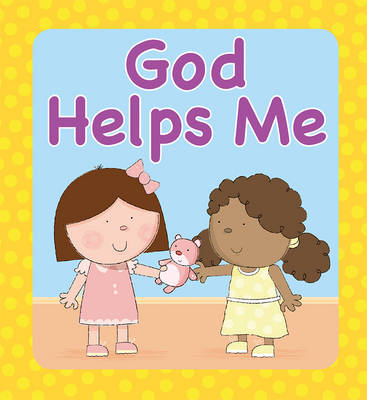 God Helps Me by Juliet David