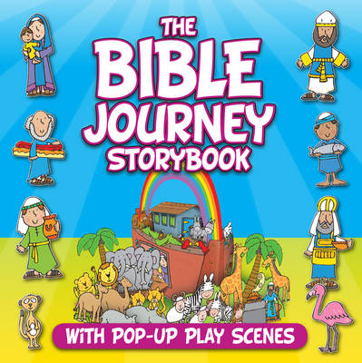 The Bible Journey Storybook With Pop-Up Play Scenes by Juliet David