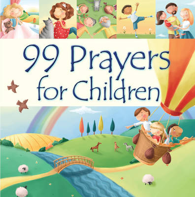 99 Prayers for Children by Juliet David