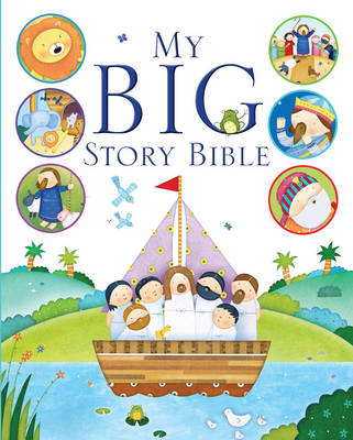 My Big Story Bible by Josh Edwards
