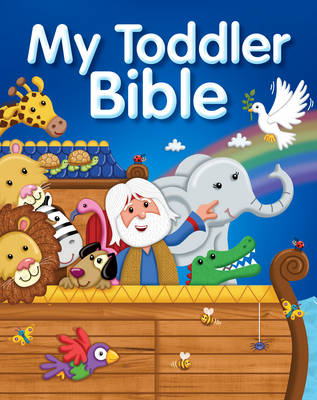 My Toddler Bible by Juliet David