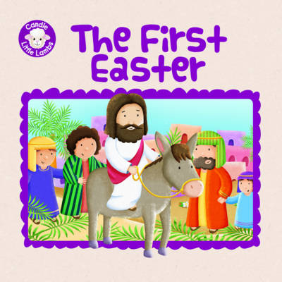 The First Easter by Karen Williamson