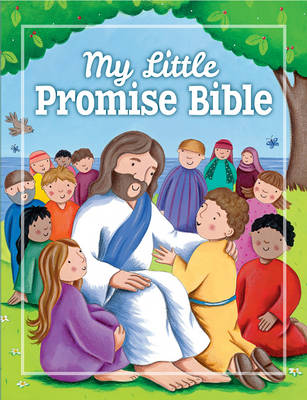 My Little Promise Bible by Juliet David