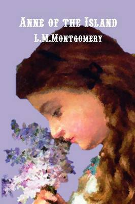 Anne of the Island by Lucy Montgomery