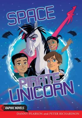 Space Pirate Unicorn by Danny Pearson