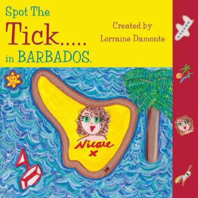 Spot the Tick... in Barbados by Lorraine Damonte