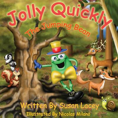 Jolly Quickly - The Jumping Bean by Susan Lacey, Adrian Lacey