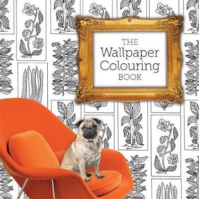 The Wallpaper Colouring Book by Jessica Stokes, Gemma Latimer, Natalia Price-Cabrera