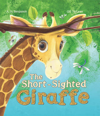 The Short-Sighted Giraffe by A. H. Benjamin