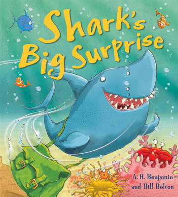 Shark's Big Surprise by A. H. Benjamin