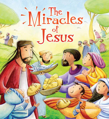 The Miracles of Jesus by Katherine Sully