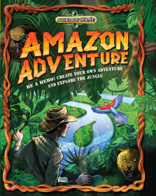 Science Quest: Amazon Adventure by Dan Green