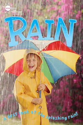 Whatever the Weather: Rain (QED Readers) by Lauren Taylor