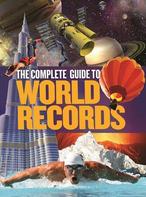 The Complete Guide to World Records by Kenny Clements