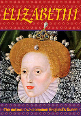 Biography: Elizabeth I by Simon Adams