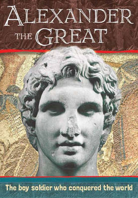Biography: Alexander the Great by Simon Adams