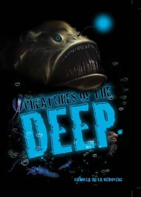 Creatures of the Deep by Camilla de la Bedoyere