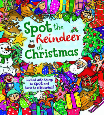 Spot the... Reindeer at Christmas by Krina Patel, Tasha Percy